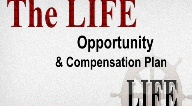 Life Business | Compensation Plan - Claude Hamilton