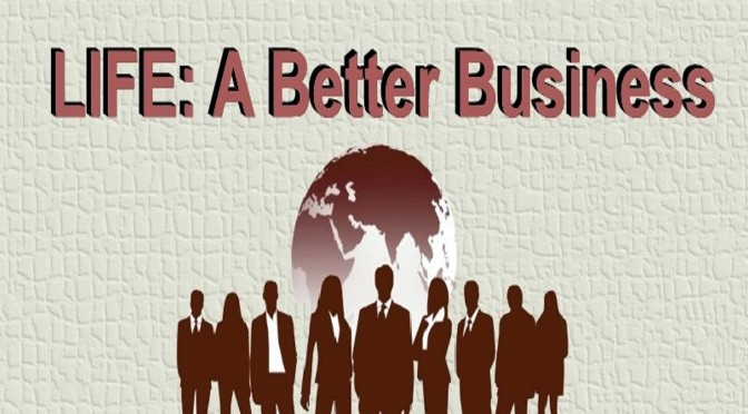 LIFE: A Better Business - Claude-Hamilton.com